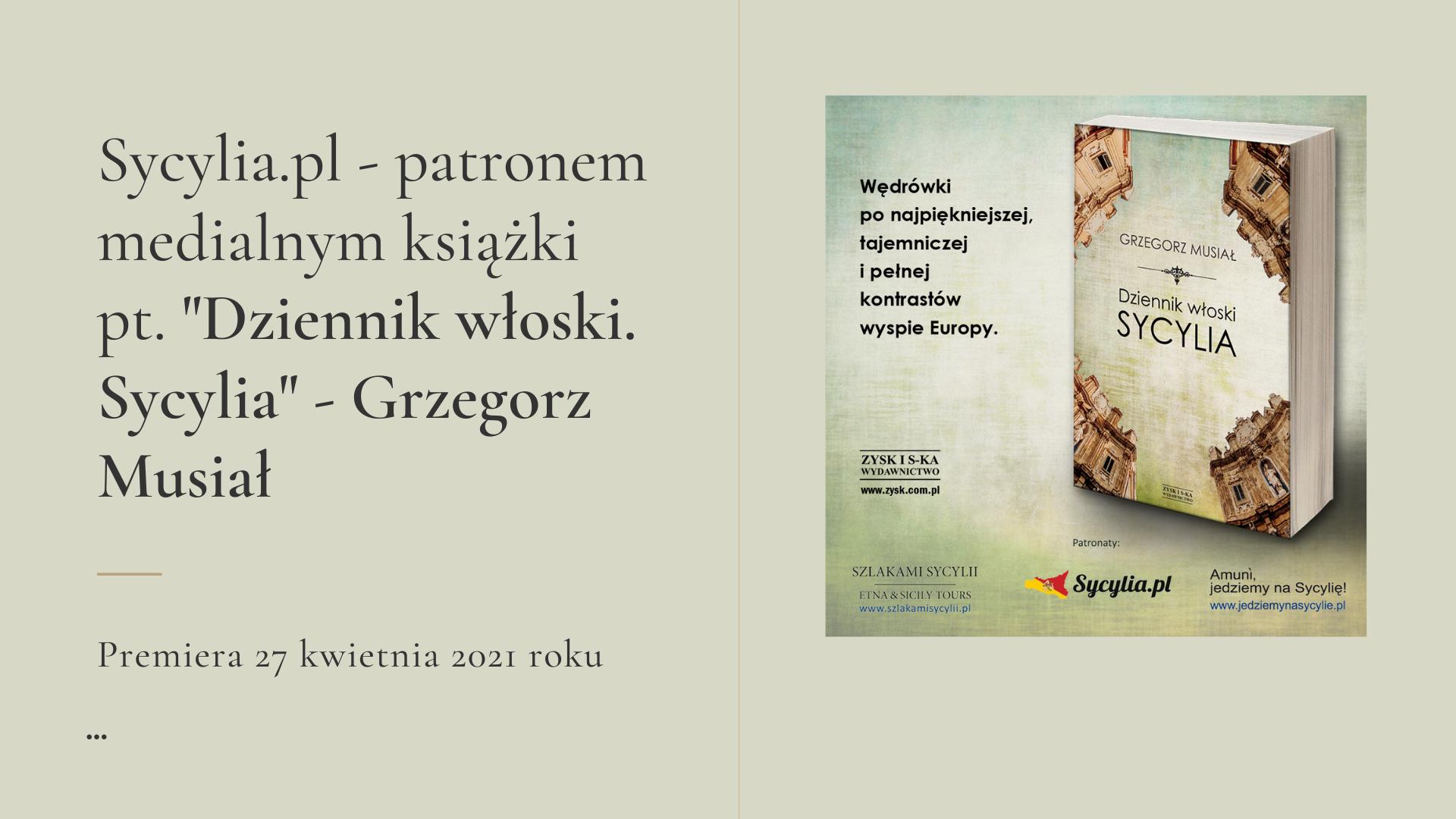 Dziennik włoski. Sycylia - Grzegorz Musiał